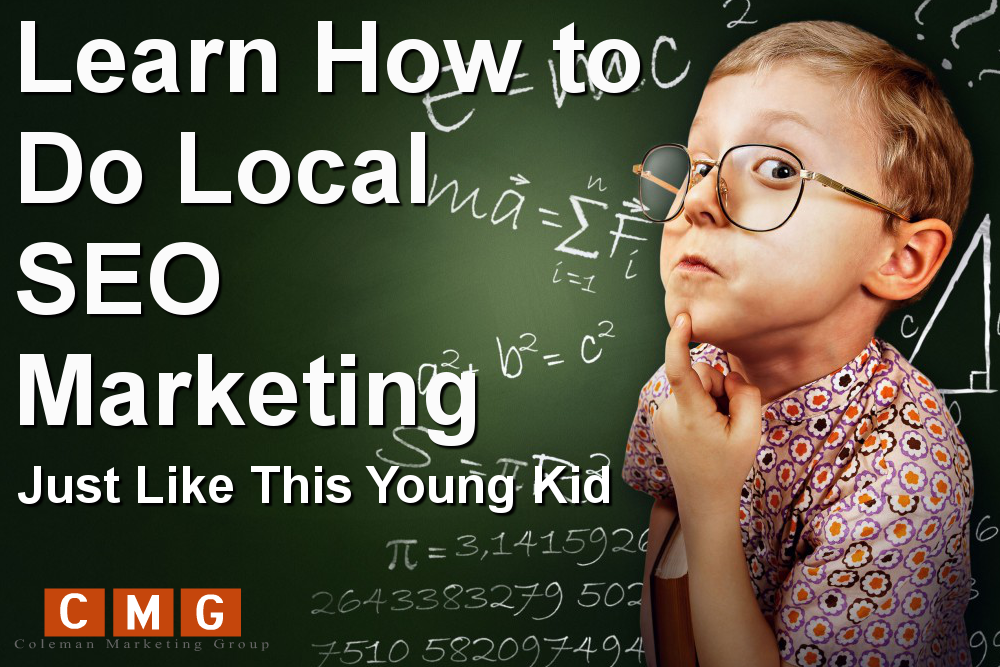 Want More Leads? Learn How to Do Local SEO Marketing Just Like This Young Kid