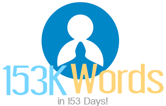 153k words in 153 days Challenge