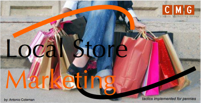 Antonio's 5 Local Store Marketing Tactics Implemented for Pennies